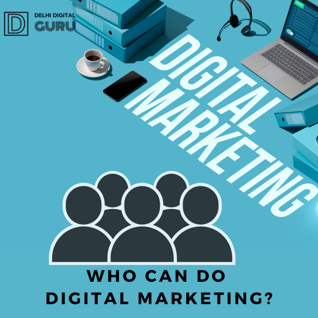Who can do digital mrketing is written with icon of people in black color