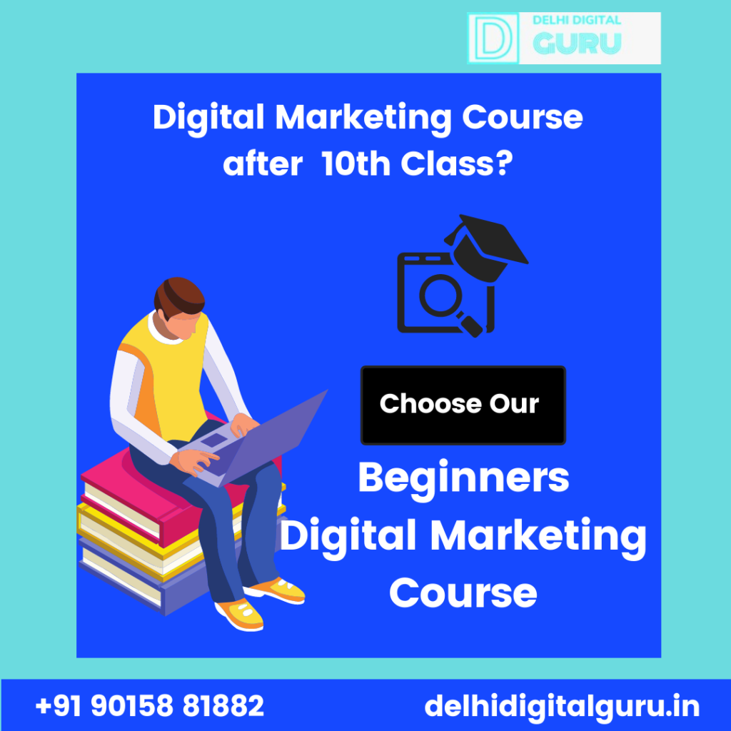 digital marketing course after 10th class written with question mark and answer is choose beginners digital marketing course